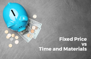 Time and Materials vs Fixed Price. Or maybe Hybrid? Which billing model to choose for cooperation with a software house?
